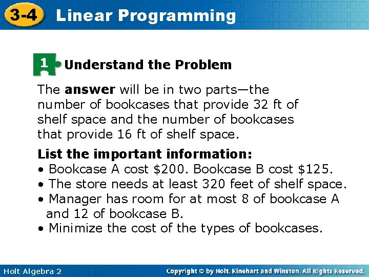 3 -4 Linear Programming 1 Understand the Problem The answer will be in two