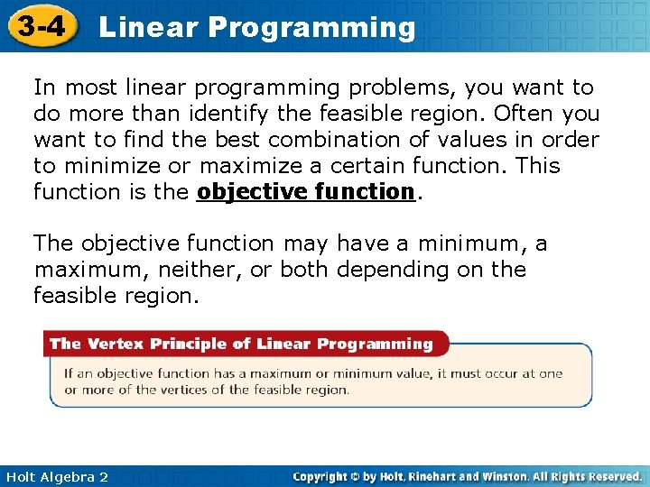 3 -4 Linear Programming In most linear programming problems, you want to do more