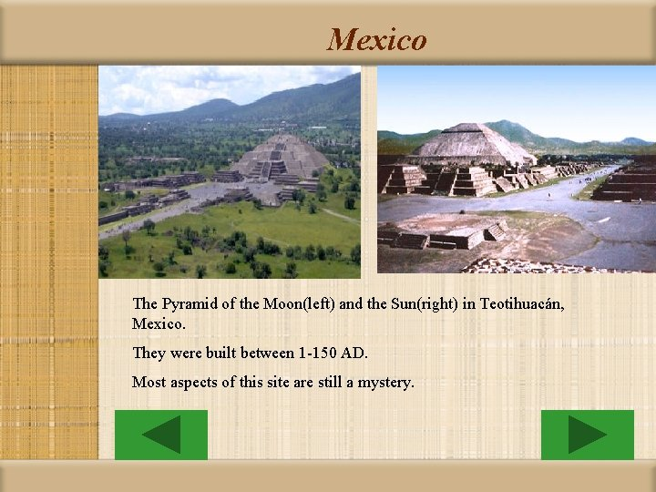 Mexico The Pyramid of the Moon(left) and the Sun(right) in Teotihuacán, Mexico. They were