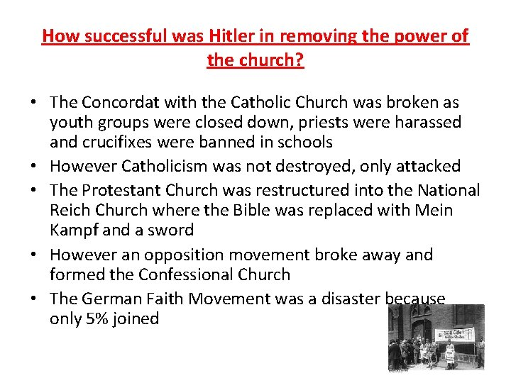 How successful was Hitler in removing the power of the church? • The Concordat