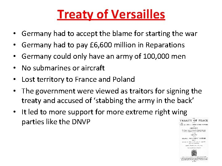 Treaty of Versailles Germany had to accept the blame for starting the war Germany