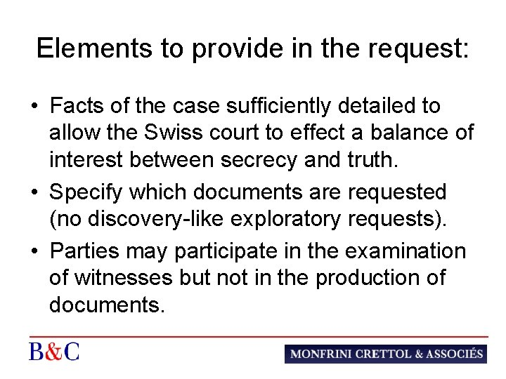 Elements to provide in the request: • Facts of the case sufficiently detailed to