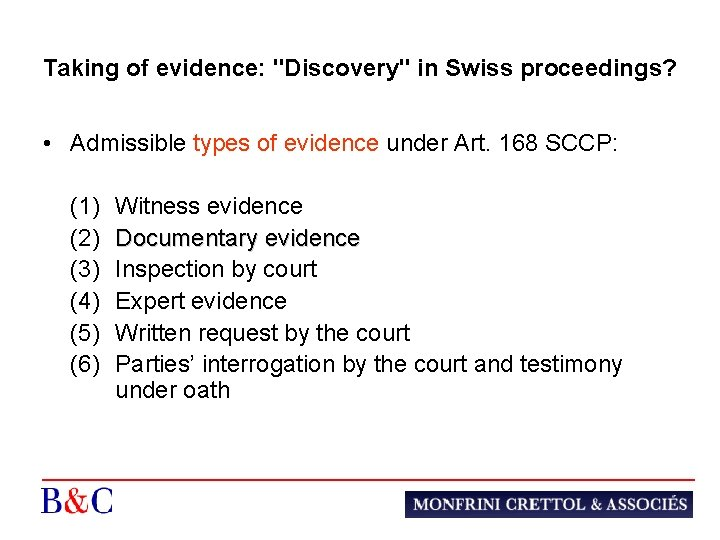 Taking of evidence: