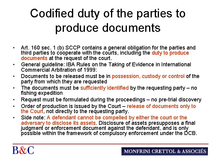 Codified duty of the parties to produce documents • • Art. 160 sec. 1