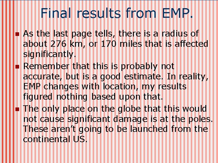 Final results from EMP. n n n As the last page tells, there is