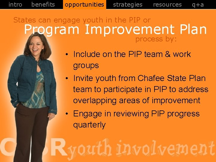 intro benefits opportunities strategies resources q+a States can engage youth in the PIP or