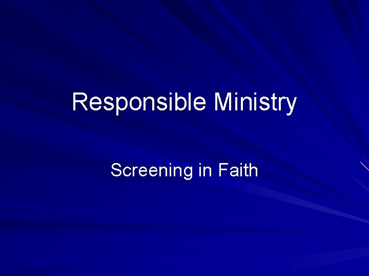 Responsible Ministry Screening in Faith