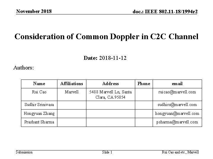 November 2018 doc. : IEEE 802. 11 -18/1994 r 2 Consideration of Common Doppler