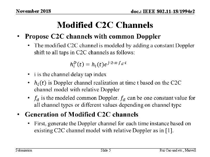November 2018 doc. : IEEE 802. 11 -18/1994 r 2 Modified C 2 C