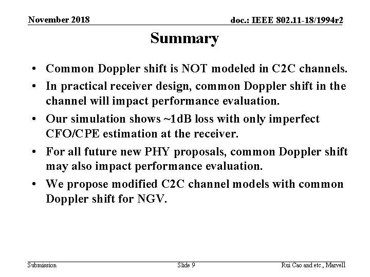 November 2018 doc. : IEEE 802. 11 -18/1994 r 2 Summary • Common Doppler