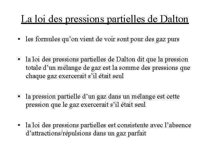 La loi des pressions partielles de Dalton • les formules qu'on vient de voir