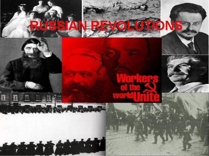 RUSSIAN REVOLUTIONS