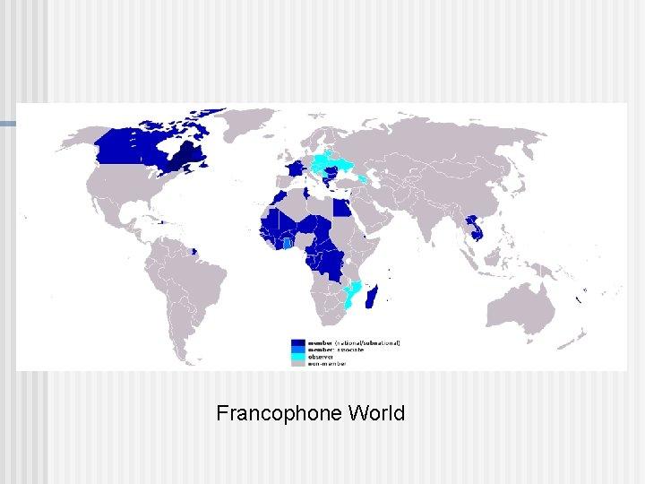 Francophone World
