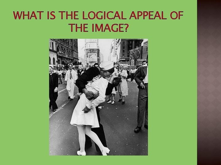 WHAT IS THE LOGICAL APPEAL OF THE IMAGE?