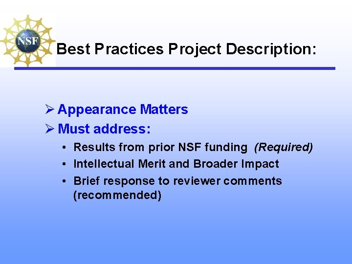 Best Practices Project Description: Ø Appearance Matters Ø Must address: • Results from prior