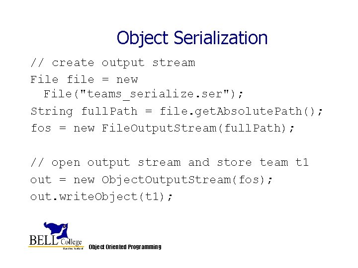 """Object Serialization // create output stream File file = new File(""""teams_serialize. ser""""); String full."""