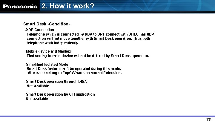 2. How it work? Smart Desk -Condition-XDP Connection Telephone which is connected by XDP