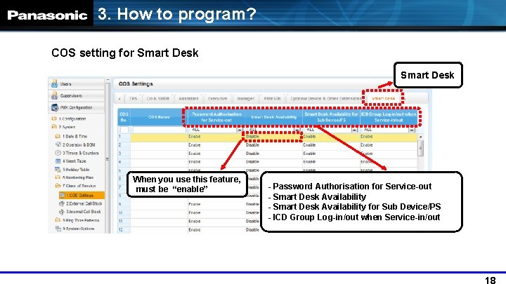 3. How to program? COS setting for Smart Desk When you use this feature,