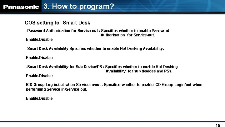 3. How to program? COS setting for Smart Desk -Password Authorisation for Service-out :