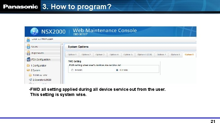 3. How to program? -FWD all setting applied during all device service out from