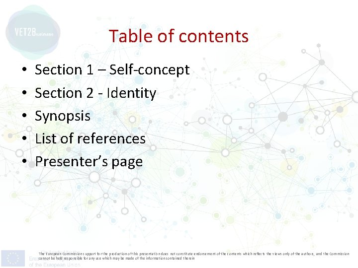 Table of contents • • • Section 1 – Self-concept Section 2 - Identity