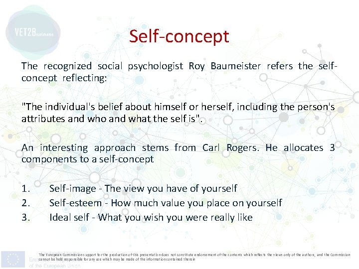 Self-concept The recognized social psychologist Roy Baumeister refers the selfconcept reflecting: