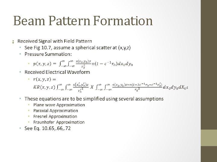 Beam Pattern Formation •