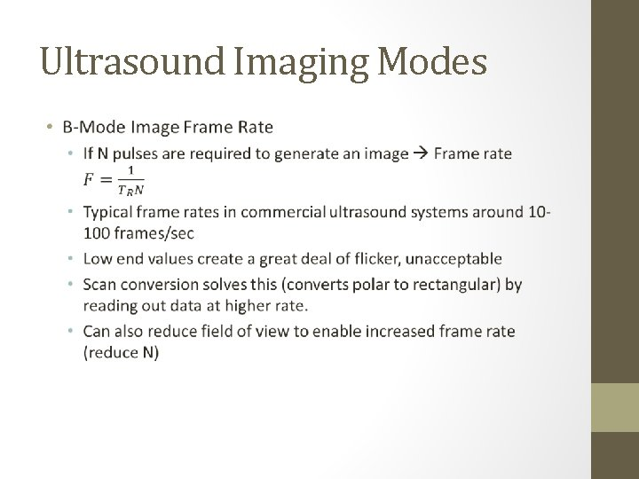 Ultrasound Imaging Modes •