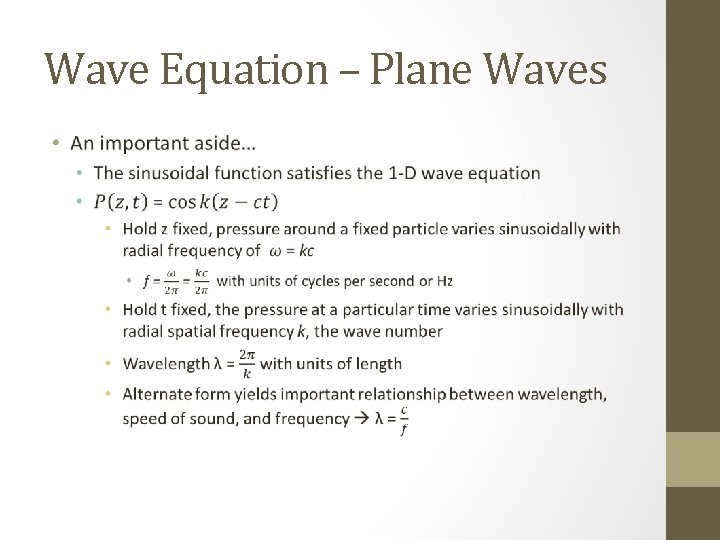 Wave Equation – Plane Waves •