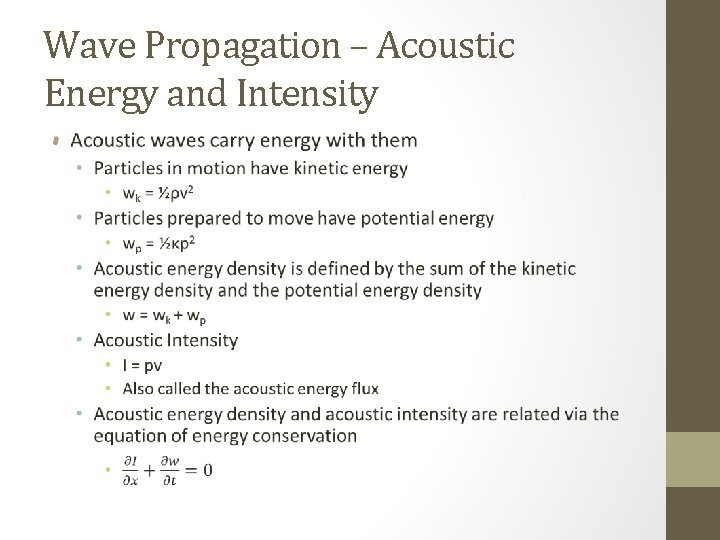 Wave Propagation – Acoustic Energy and Intensity •