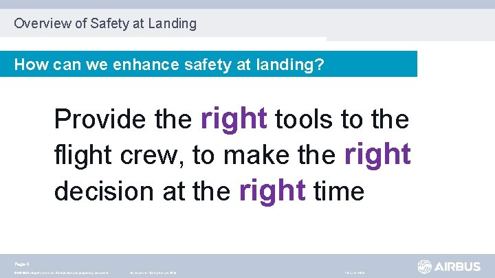 Overview of Safety at Landing How can we enhance safety at landing? Provide the