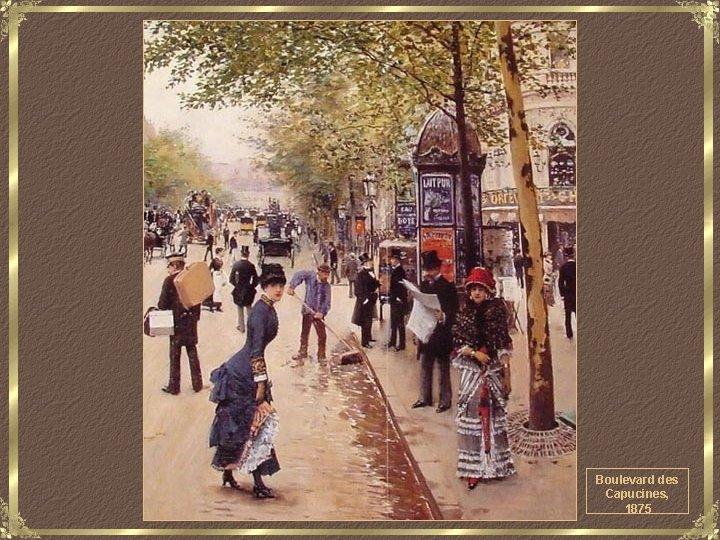 Boulevard des Capucines, 1875