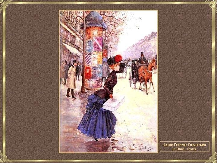 Jeune Femme Traversant le Blvd. , Paris