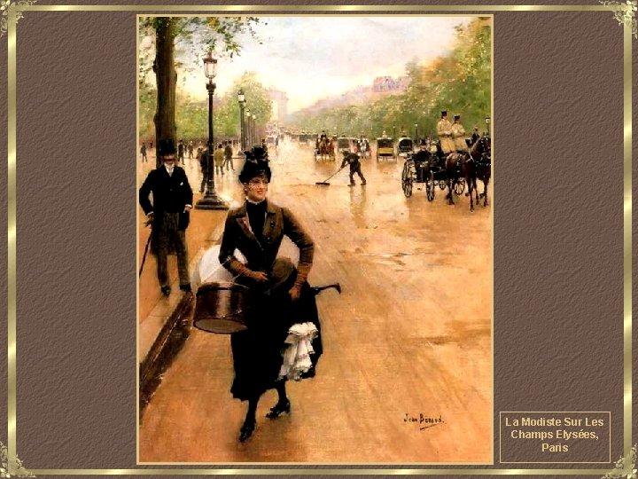 La Modiste Sur Les Champs Elysées, Paris