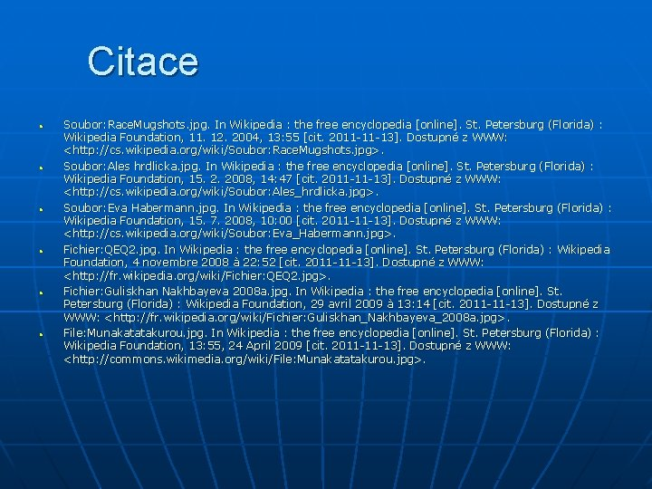 Citace • • • Soubor: Race. Mugshots. jpg. In Wikipedia : the free encyclopedia