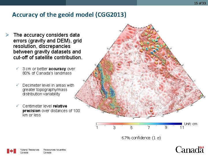 15 of 33 Accuracy of the geoid model (CGG 2013) Ø The accuracy considers