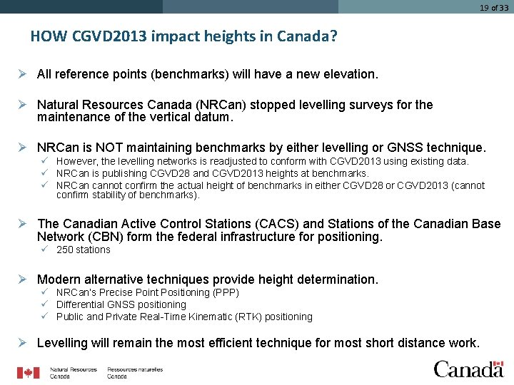 19 of 33 HOW CGVD 2013 impact heights in Canada? Ø All reference points