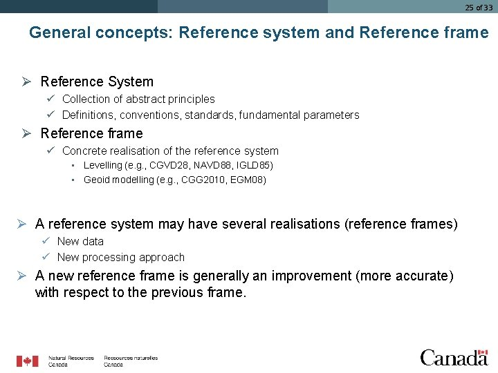 25 of 33 General concepts: Reference system and Reference frame Ø Reference System ü