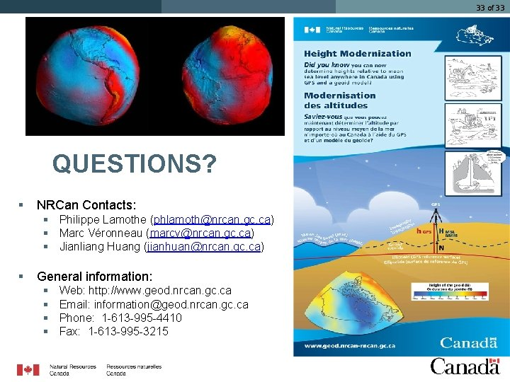 33 of 33 QUESTIONS? § NRCan Contacts: § Philippe Lamothe (phlamoth@nrcan. gc. ca) §