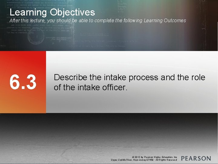 Learning Objectives After this lecture, you should be able to complete the following Learning