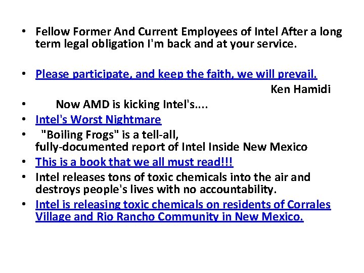 • Fellow Former And Current Employees of Intel After a long term legal