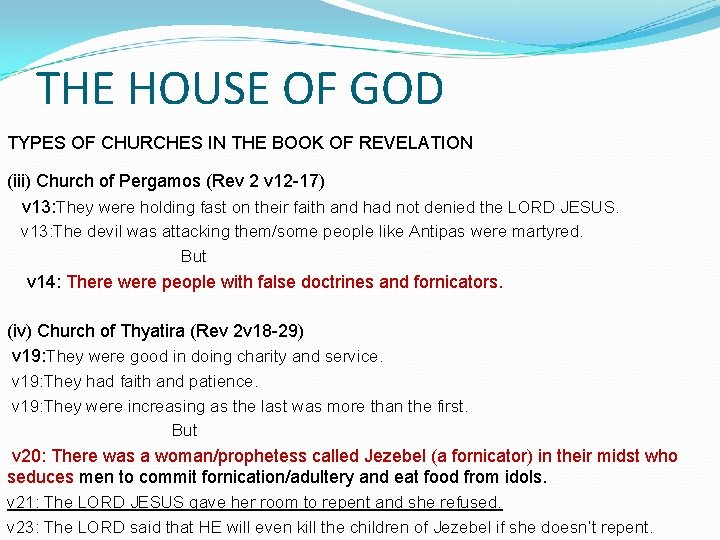 THE HOUSE OF GOD TYPES OF CHURCHES IN THE BOOK OF REVELATION (iii) Church
