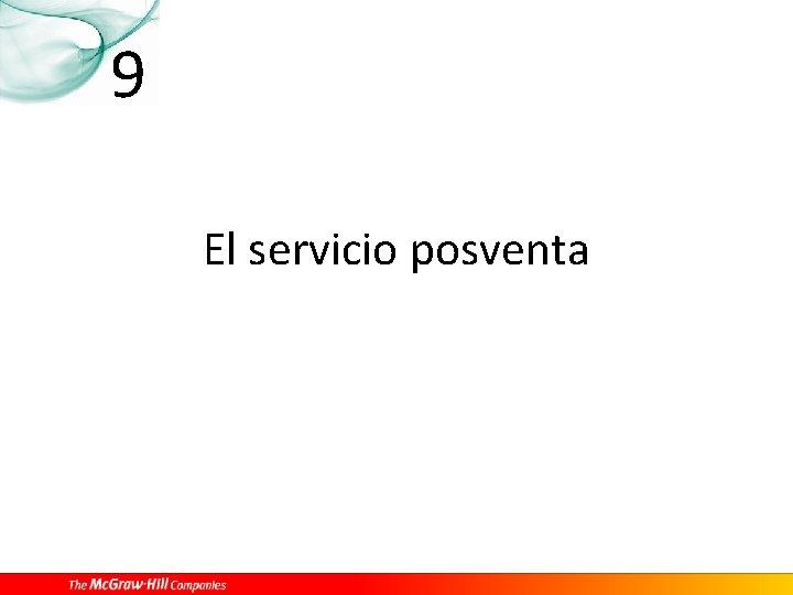 9 El servicio posventa