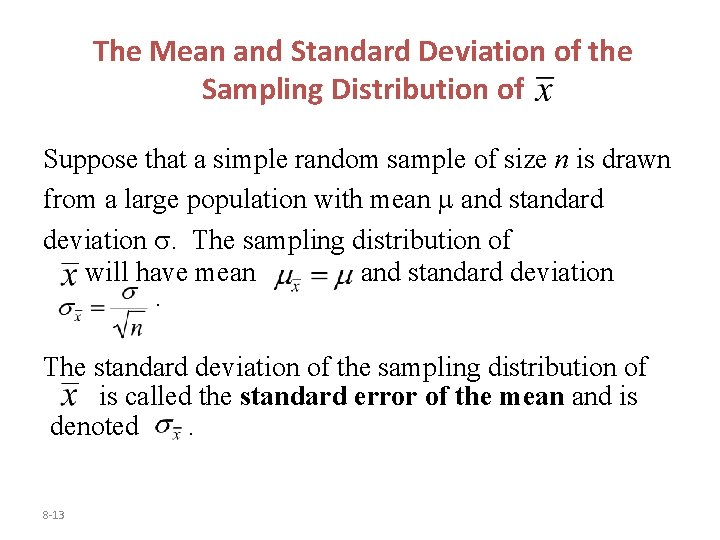 The Mean and Standard Deviation of the Sampling Distribution of Suppose that a simple