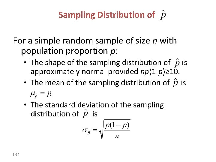 Sampling Distribution of For a simple random sample of size n with population proportion
