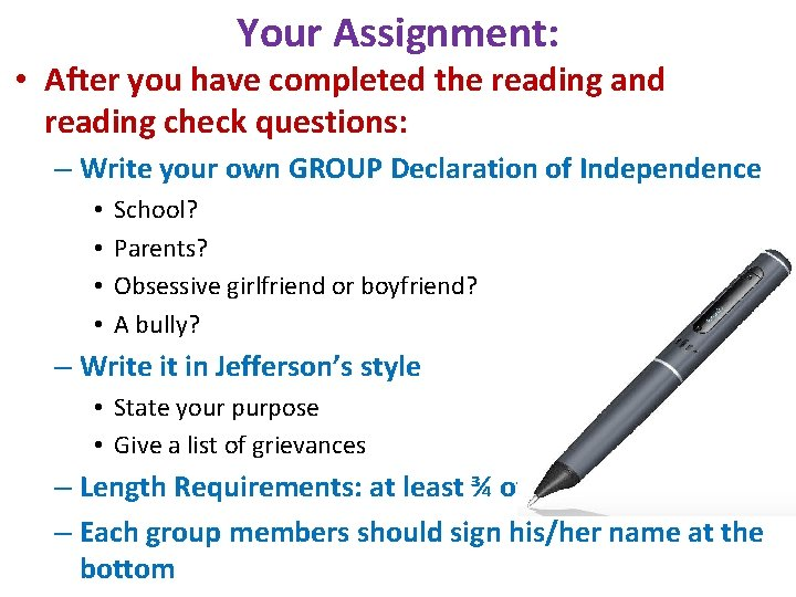 Your Assignment: • After you have completed the reading and reading check questions: –