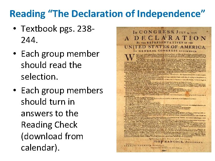 """Reading """"The Declaration of Independence"""" • Textbook pgs. 238244. • Each group member should"""