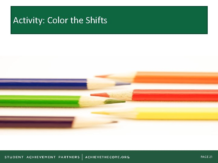 Activity: Color the Shifts PAGE 21