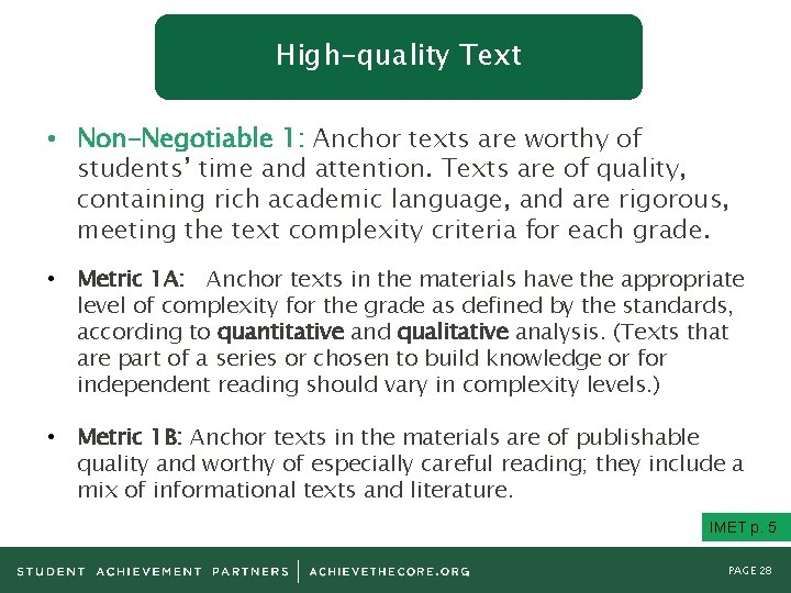 High-quality Text • Non-Negotiable 1: Anchor texts are worthy of students' time and attention.