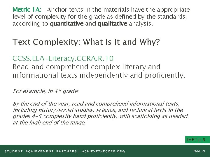Metric 1 A: Anchor texts in the materials have the appropriate level of complexity